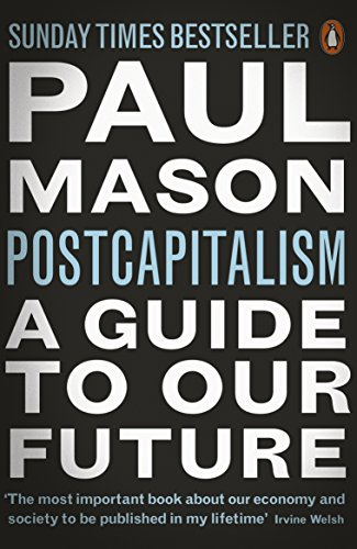 9780141975290: PostCapitalism: A Guide to Our Future