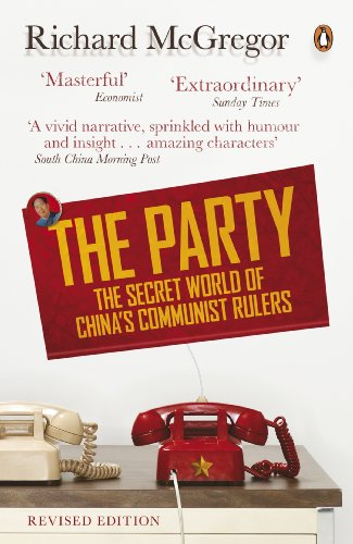 9780141975559: The Party: The Secret World of China's Communist Rulers