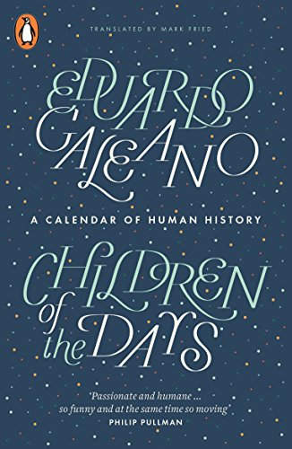 9780141975986: Children of the Days: A Calendar of Human History