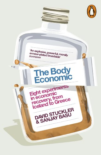9780141976020: The Body Economic: Eight experiments in economic recovery, from Iceland to Greece