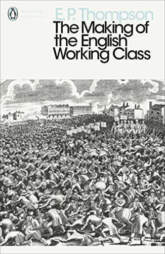 9780141976952: The Making of the English Working Class (Penguin Modern Classics)