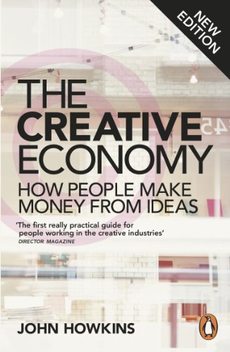 9780141977034: The Creative Economy: How People Make Money from Ideas