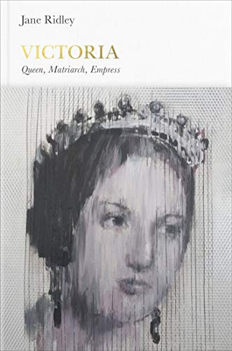 9780141977188: Victoria: Queen, Matriarch, Empress (Penguin Monarchs)