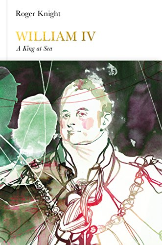 9780141977201: William IV: A King at Sea (Penguin Monarchs)