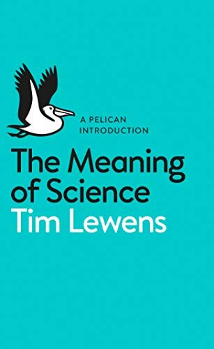 9780141977423: The Meaning Of Science (Pelican Introduction)