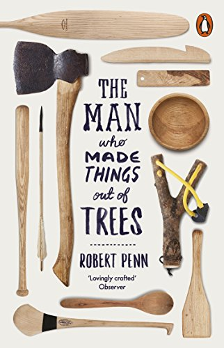 9780141977515: The Man Who Made Things Out of Trees