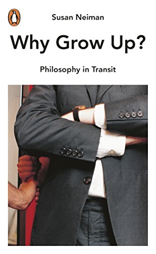 9780141977560: Why Grow Up?: Philosophy in Transit
