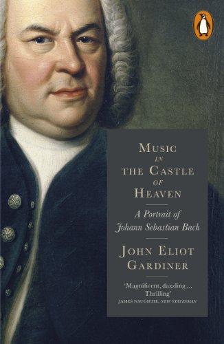 9780141977591: Music in the Castle of Heaven: A Portrait of Johann Sebastian Bach - 8601418309840