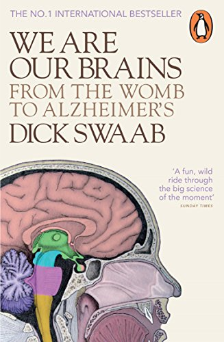 9780141978239: We Are Our Brains: From the Womb to Alzheimer's