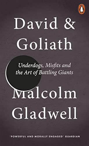 9780141978956: David & Goliath: Underdogs, Misfits And The Art Of Battling Giants