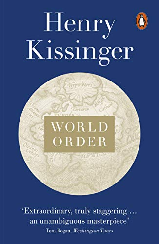 9780141979007: World Order: Reflections on the Character of Nations and the Course of History