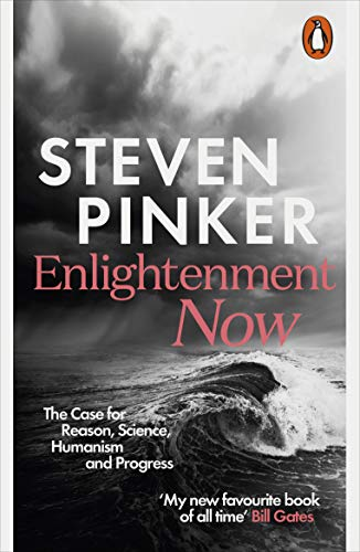 9780141979090: Enlightenment Now: The Case for Reason, Science, Humanism, and Progress