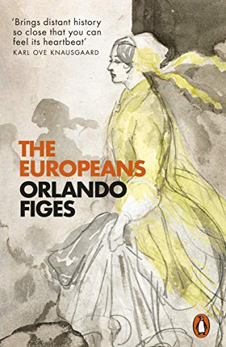 9780141979434: The Europeans: Three Lives and the Making of a Cosmopolitan Culture
