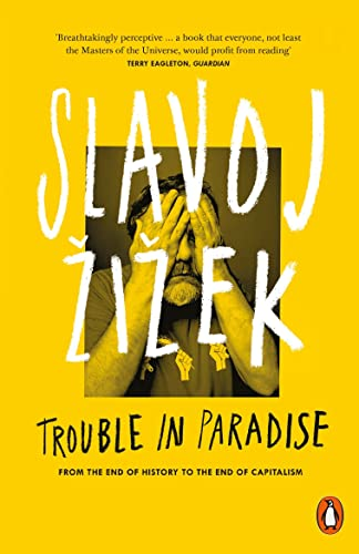 9780141979540: Trouble in Paradise: From the End of History to the End of Capitalism