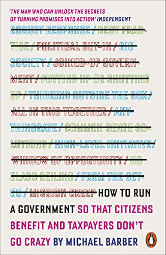 9780141979588: How to Run A Government: So that Citizens Benefit and Taxpayers Don't Go Crazy