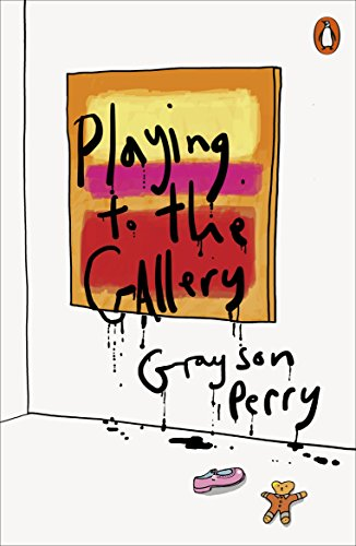9780141979618: Playing to the Gallery: Helping contemporary art in its struggle to be understood