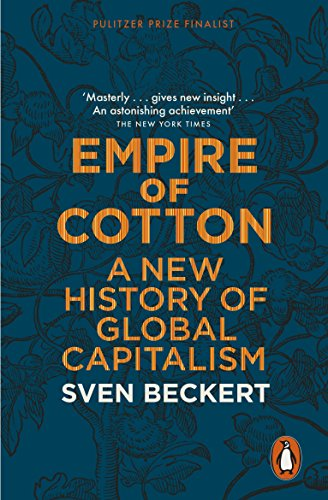 9780141979984: Empire of Cotton: A New History of Global Capitalism