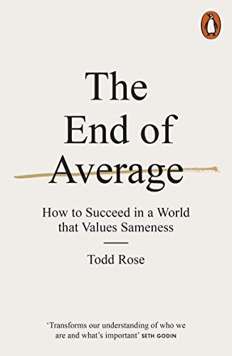 9780141980034: The End of Average: How to Succeed in a World That Values Sameness