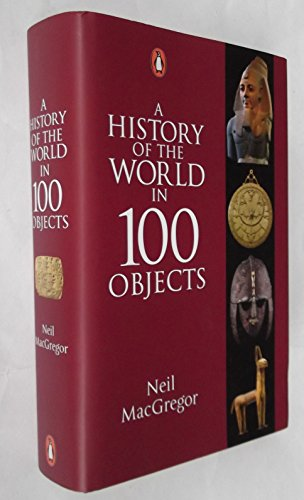 9780141980379: A History of the World in 100 Objects