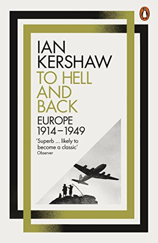 9780141980430: To Hell And Back: Europe, 1914-1949 (Penguin Press)