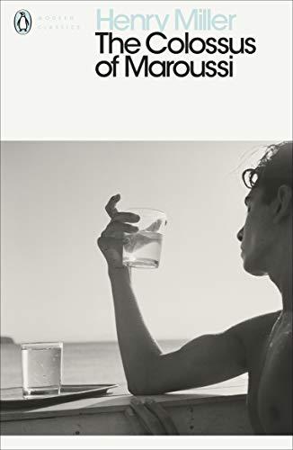 9780141980546: The Colossus of Maroussi (Penguin Modern Classics)