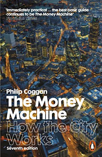 9780141980737: The Money Machine: How the City Works
