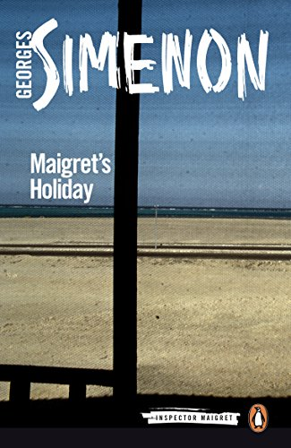 Maigret's Holiday (Inspector Maigret): Simenon, Georges