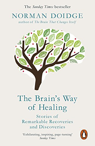 9780141980805: The Brain's Way of Healing: Stories of Remarkable Recoveries and Discoveries