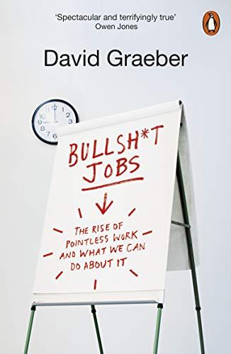 9780141983479: Bullshit Jobs: A Theory
