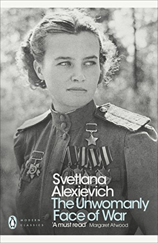 9780141983530: The Unwomanly Face of War (Penguin Modern Classics)