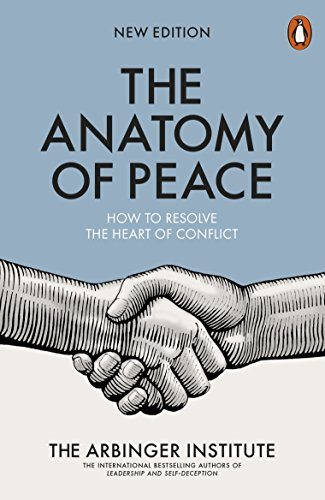 9780141983929: The Anatomy of Peace: How to Resolve the Heart of Conflict