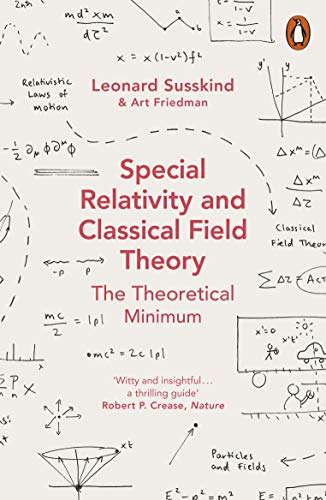 9780141985015: Special Relativity and Classical Field Theory