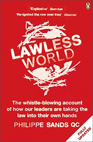 9780141985053: Lawless World: Making and Breaking Global Rules