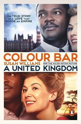 Colour Bar: The Triumph of Seretse Khama: Williams, Susan