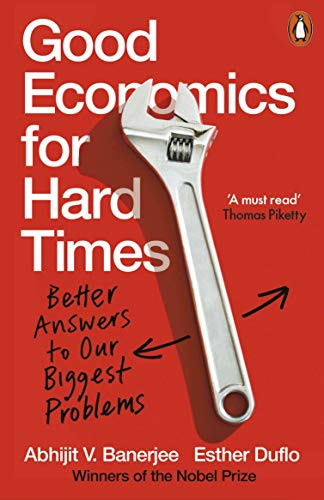 9780141986197: Good Economics for Hard Times: Better Answers to Our Biggest Problems