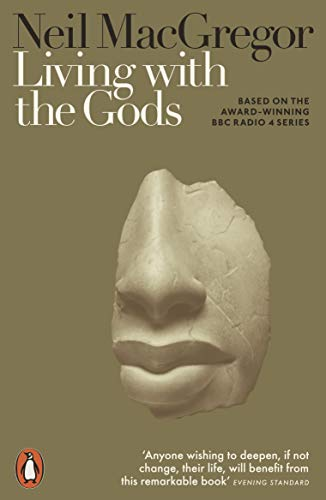 9780141986258: Living with the Gods: On Beliefs and Peoples
