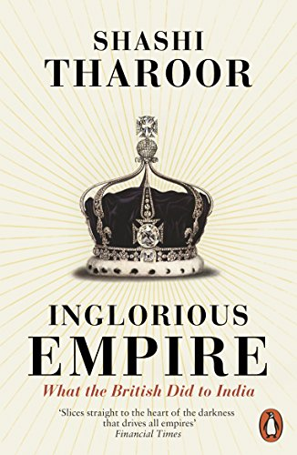9780141987149: Inglorious Empire: What the British Did to India