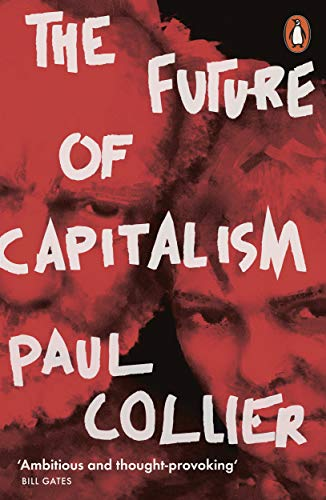 9780141987255: The Future Of Capitalism: Facing the New Anxieties