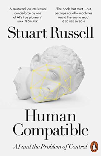 9780141987507: Human Compatible: AI and the Problem of Control