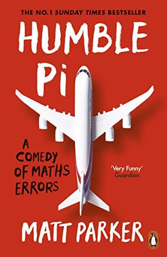 9780141989143: Humble Pi: A Comedy of Maths Errors