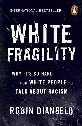 9780141990569: White Fragility: Why It's So Hard for White People to Talk About Racism
