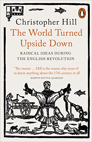 9780141993133: The World Turned Upside Down: Radical Ideas During the English Revolution