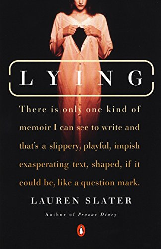 9780142000069: Lying: A Metaphorical Memoir