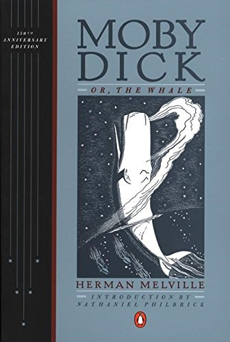 Moby-Dick: or, The Whale (Penguin Classics Deluxe Edition): Herman Melville; Introduction-Nathaniel...