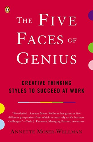 9780142000359: The Five Faces of Genius: Creative Thinking Styles to Succeed at Work
