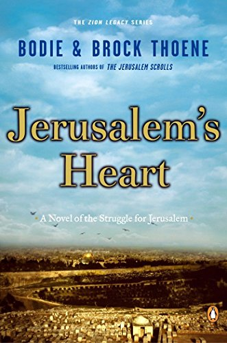 9780142000380: Jerusalem's Heart: A Novel of the Struggle for Jerusalem (Zion Legacy (Paperback))