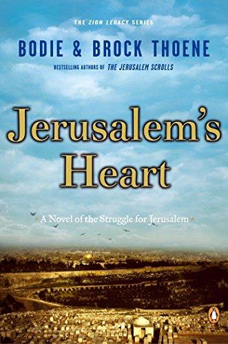 9780142000380: Jerusalem's Heart: A Novel of the Struggle for Jerusalem (The Zion Legacy)