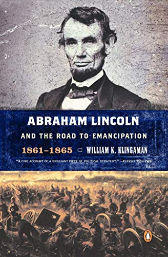 9780142000434: Abraham Lincoln and the Road to Emancipation 1861-1865