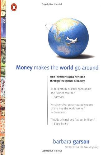 9780142000502: Money Makes the World Go Around