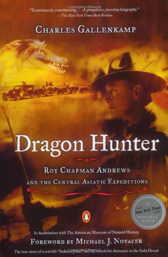 9780142000762: Dragon Hunter: Roy Chapman Andrews and the Central Asiatic Expeditions